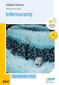 Infernurantz (b1) (+cd) - Estibaliz Vivanco / Aritz Eiguren (il. )
