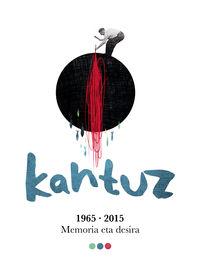 (lib+3 Cd) Kantuz, 1965-2015 * Memoriaren Desira - Batzuk
