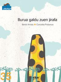 Burua Galdu Zuen Jirafa - Bertol  Arrieta  /  Concetta   Probanza (il. )