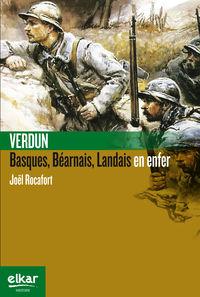 Verdun - Basques, Landais, Bearnais En Enfer - Joel Rocafort