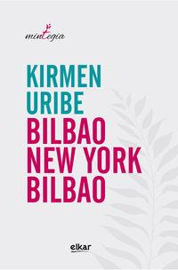 Bilbao-New York-Bilbao - Kirmen Uribe Urbieta
