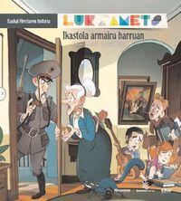 Ikastola Armairu Barruan - Lur Eta Amets - Euskal Herriaren Historia 8 - Uxue Alberdi Estibaritz / Patxi Pelaez Picapiedra (il. )