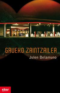 Gaueko Zaintzailea - Julen Belamuno
