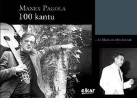 Manex Pagola - 100 Kantu - Manex Pagola