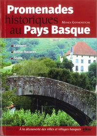 Promenades Historiques Ou Pays Basque - Manex Goyenetche