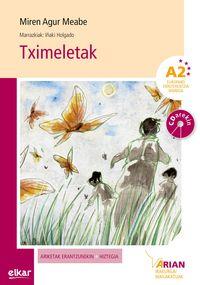 Tximeletak (a2) (+cd) - Miren Agur Meabe Plaza / Iñaki G. Holgado (il. )