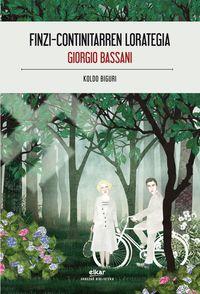 Finzi-Continitarren Lorategia - Giorgio Bassani