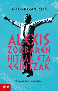 Alexis Zorbaren Hitzak Eta Egintzak - Nikos Kazantzakis