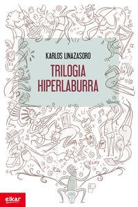 Trilogia Hiperlaburra - Karlos Linazasoro Izagirre