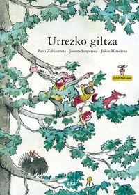 urrezko giltza (+2 cd) - Patxi Zubizarreta / Jokin Mitxelena (il. ) / Joserra Senperena (mus. )