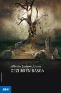 Gezurren Basoa - Alberto Ladron Arana