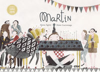 Martin - Alaine Agirre / Maite Gurrutxaga (il. )