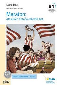 Maraton - Athleticen Historia Ezberdin Bat (b1)  (+cd) - Lutxo  Egia Del Rocio  /  Paul   Caballo (il. )