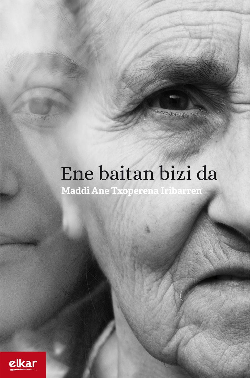 Ene Baitan Bizi Da (x. Gazteluma Saria) - Maddi Ane Txoperena