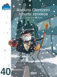 Ikazkina Olentzero Bihurtu Zenekoa - Txabi Arnal Gil / Belatz (il. )