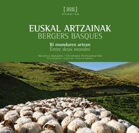 Euskal Artzainak = Bergers Basques - Severine Dabadie / Christiane Etchezaharreta