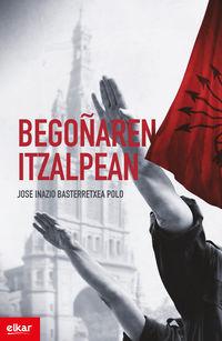 Begoñaren Itzalpean - Jose Inazio Basterretxea Polo