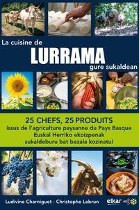 CUISINE DE LURRAMA, LA - GURE SUKALDEA