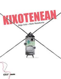 Kixotenean - Iñigo Astiz / Maite Mutuberria (il. )