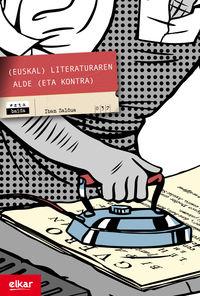 (EUSKAL) LITERATURAREN ALDE (ETA KONTRA)