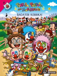 Badator Korrika! - Pirritx, Porrotx Eta Marimotots - Miren Amuriza Plaza / Julen Tokero Alvarez (il. )