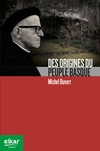 Des Origines Du Peuple Basque - Michel Duvert