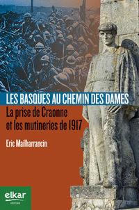 Basques Au Chemin De Dames, Les - Eric Mailharrancin