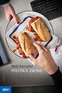 Politika Zikina - Iñaki Irasizabal Izagirre