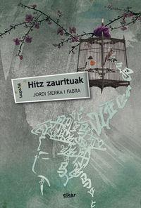 Hitz Zaurituak - Jordi Sierra I Fabra