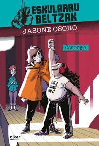 """Eskularru Beltzak - Casting-A - Jasone Osoro Igartua / J. """"josevisky"""" Larratxe (il. )"""