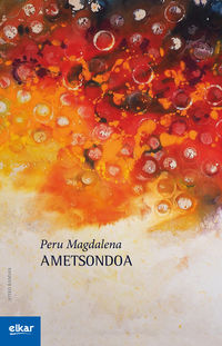 Ametsondoa - Peru Magdalena Arriaga