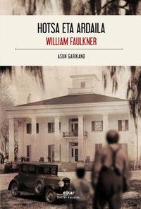 hotsa eta ardaila - William Faulkner