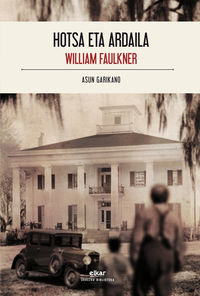 Hotsa Eta Ardaila - William Faulkner