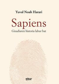 Sapiens - Gizadiaren Historia Labur Bat - Yuval Noah Harari