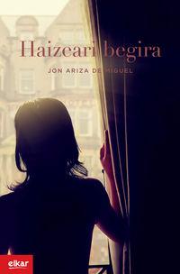 Haizeari Begira - Jon Ariza De Miguel