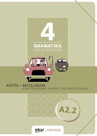 Gramatika Lan-Koadernoa 4 (a2.2) Aditza + Bestelakoak - Batzuk