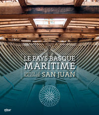 PAYS BASQUE MARITIME DEPUIS LE BALEINIER SAN JUAN, LE