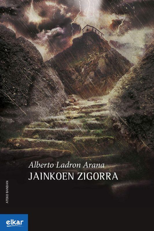 Jainkoen Zigorra - Alberto Ladron Arana
