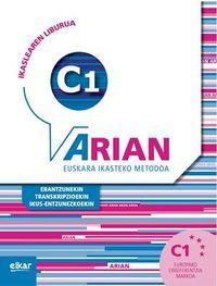 ARIAN C1 IKASLEAREN LIBURUA (+CD) (+ERANTZUNAK) (+TRANSKRIPZIOAK)