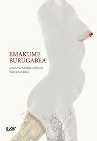Emakume Burugabea - Antxiñe Mendizabal Aranburu / Iraia Okina Salazar (il. )