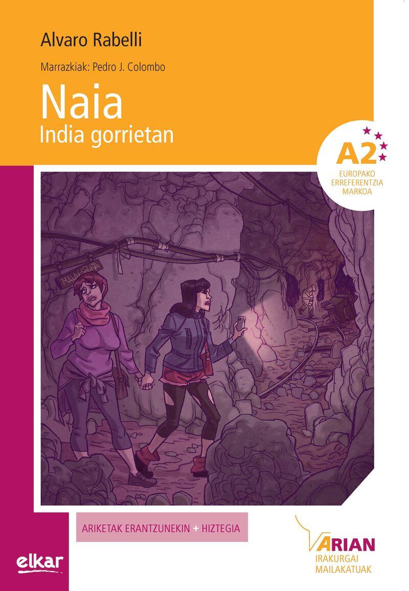 Naia, Eskultore Itsua (a1) (+cd) - Alvaro Rabeli Yanguas / Pedro J. Colombo (il. )