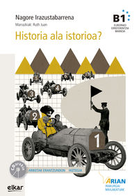 Historia Ala Istorioak (b1) (+cd) - Nagore Irazustabarrena / Ruth Juan (il. )