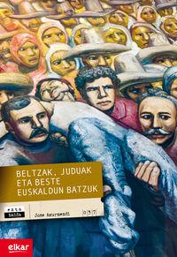 Beltzak, Juduak Eta Beste Euskaldun Batzuk - Joxe Azurmendi Otaegi