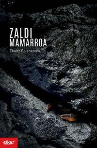 Zaldi Mamarroa (xix. Igartza Saria) - Ekaitz Goienetxea Cereceda