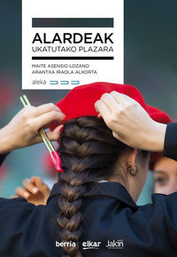 Alardeak, Ukatutako Plazara - Maite Asensio Lozano / Arantxa Iraola Alkorta