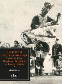 mascarades et carnaval en pays basque - Michel Duvert