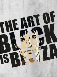 ART OF BLACK IS BELTZA, THE