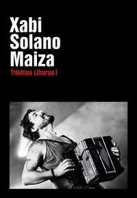 Xabi Solano Maiza - Trikitixa Liburua I - Xabi Solano Maiza