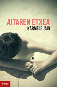 AITAREN ETXEA (EUSKADI LITERATURA SARIA 2020)