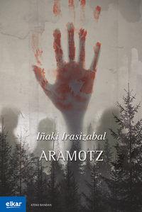 Aramotz - Iñaki Irasizabal Izagirre